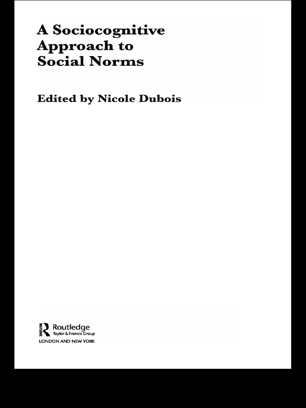 Sociocognitive Approach to Social Norms By: