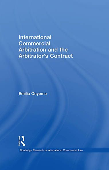 International Commercial Arbitration and the Arbitrator's Contract