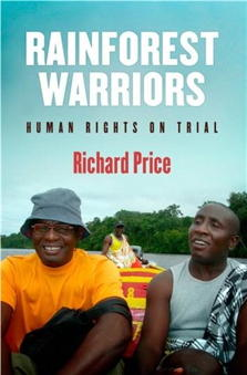 Rainforest Warriors Human Rights on Trial
