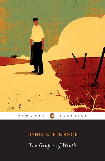 The Grapes of Wrath By: John Steinbeck