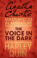 The Voice In The Dark: An Agatha Christie Short Story