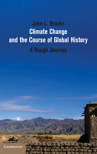 Climate Change and the Course of Global History A Rough Journey