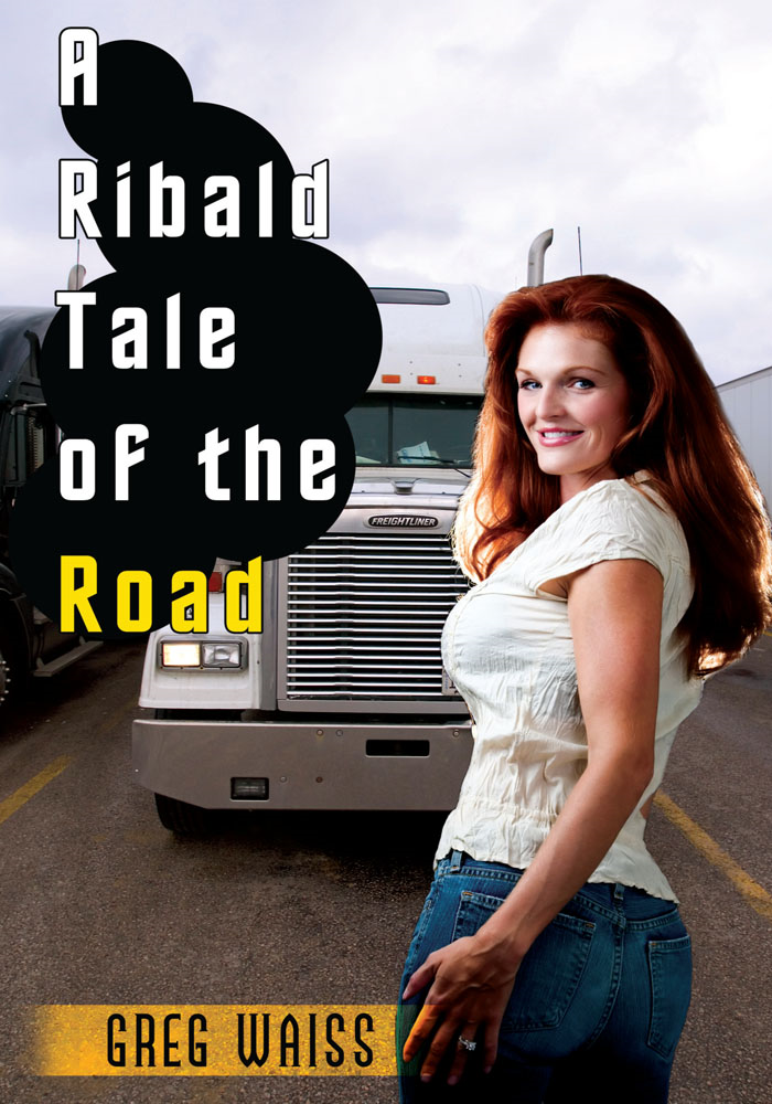 A Ribald Tale of the Road