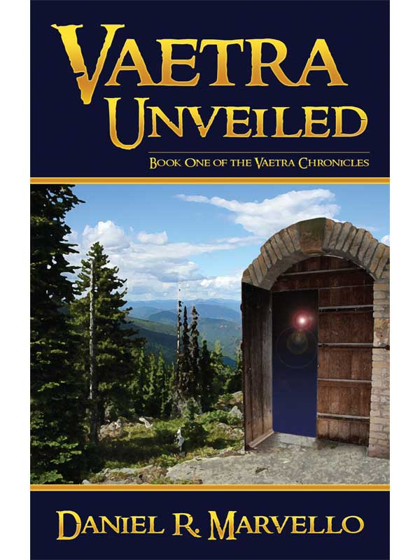Vaetra Unveiled By: Daniel R. Marvello