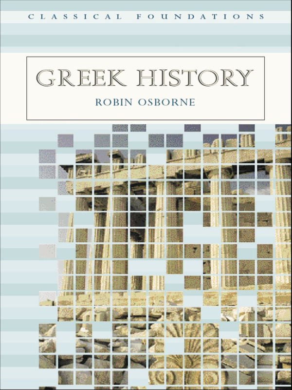 Greek History By: Robin Osborne