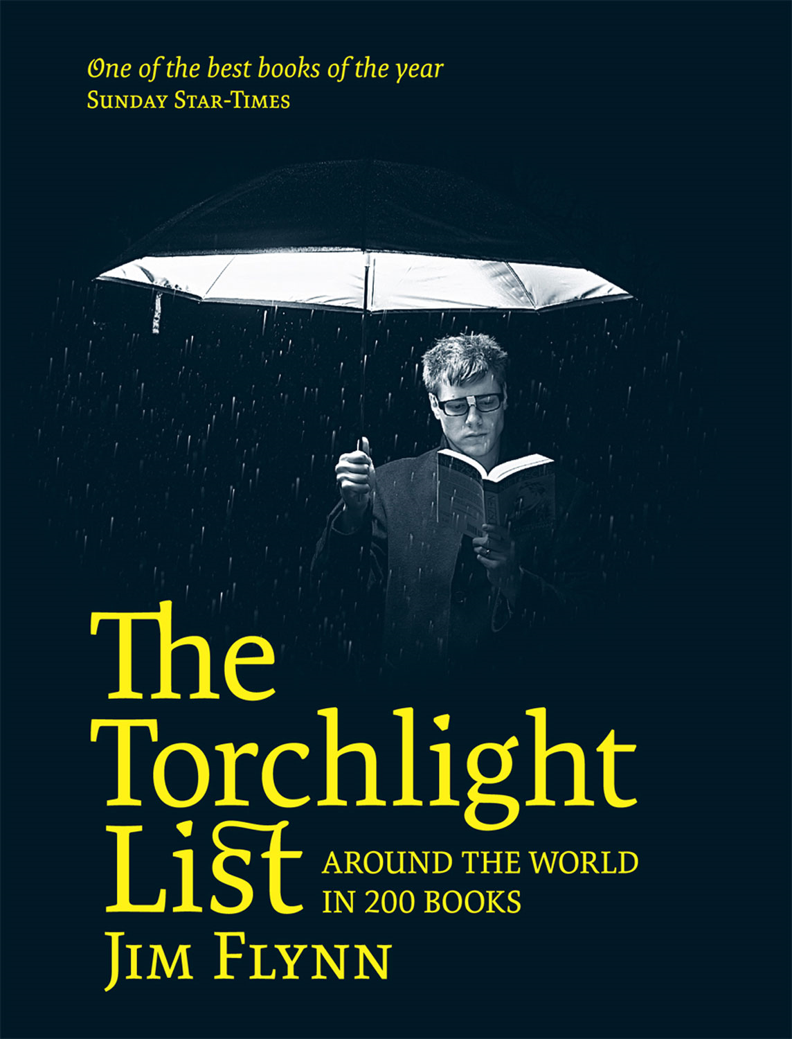 The Torchlight List: Around the World in 200 Books By: Jim Flynn