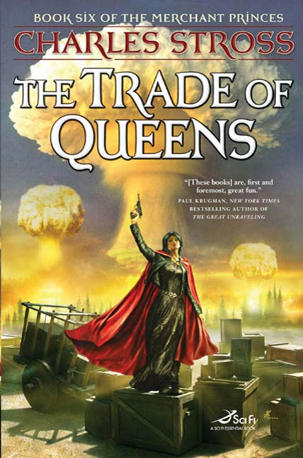 The Trade of Queens By: Charles Stross