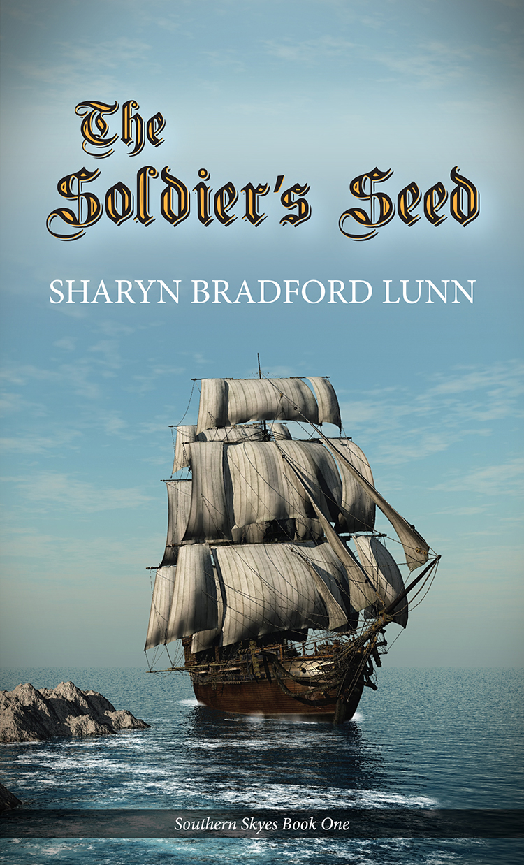 The Soldier's Seed By: Sharyn Bradford Lunn