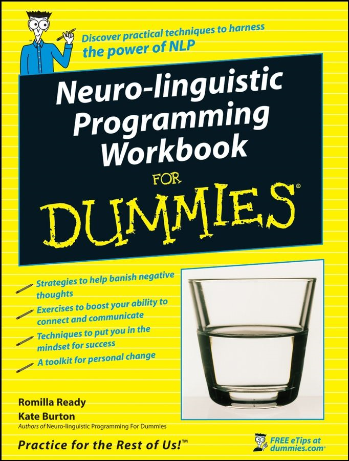 Neuro-Linguistic Programming Workbook For Dummies By: Kate Burton,Romilla Ready