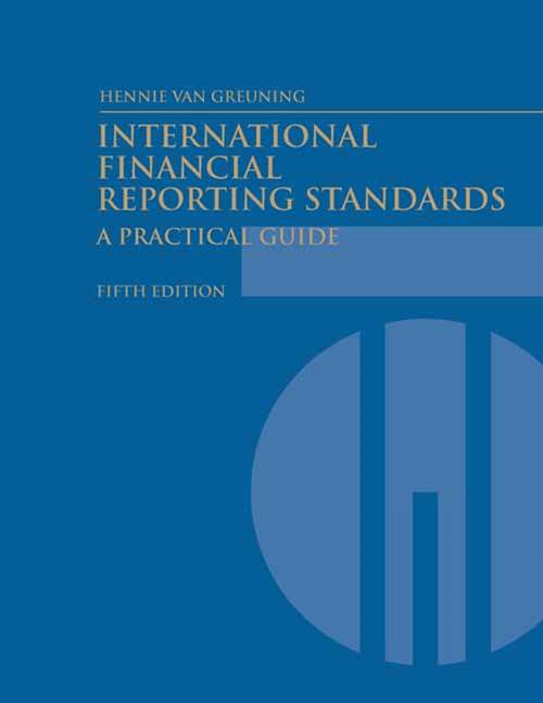 International Financial Reporting Standards (Fifth Edition): A Practical Guide