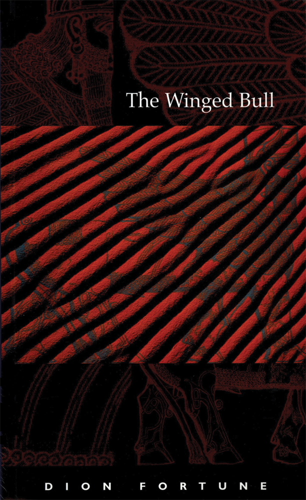 The Winged Bull By: Dion Fortune