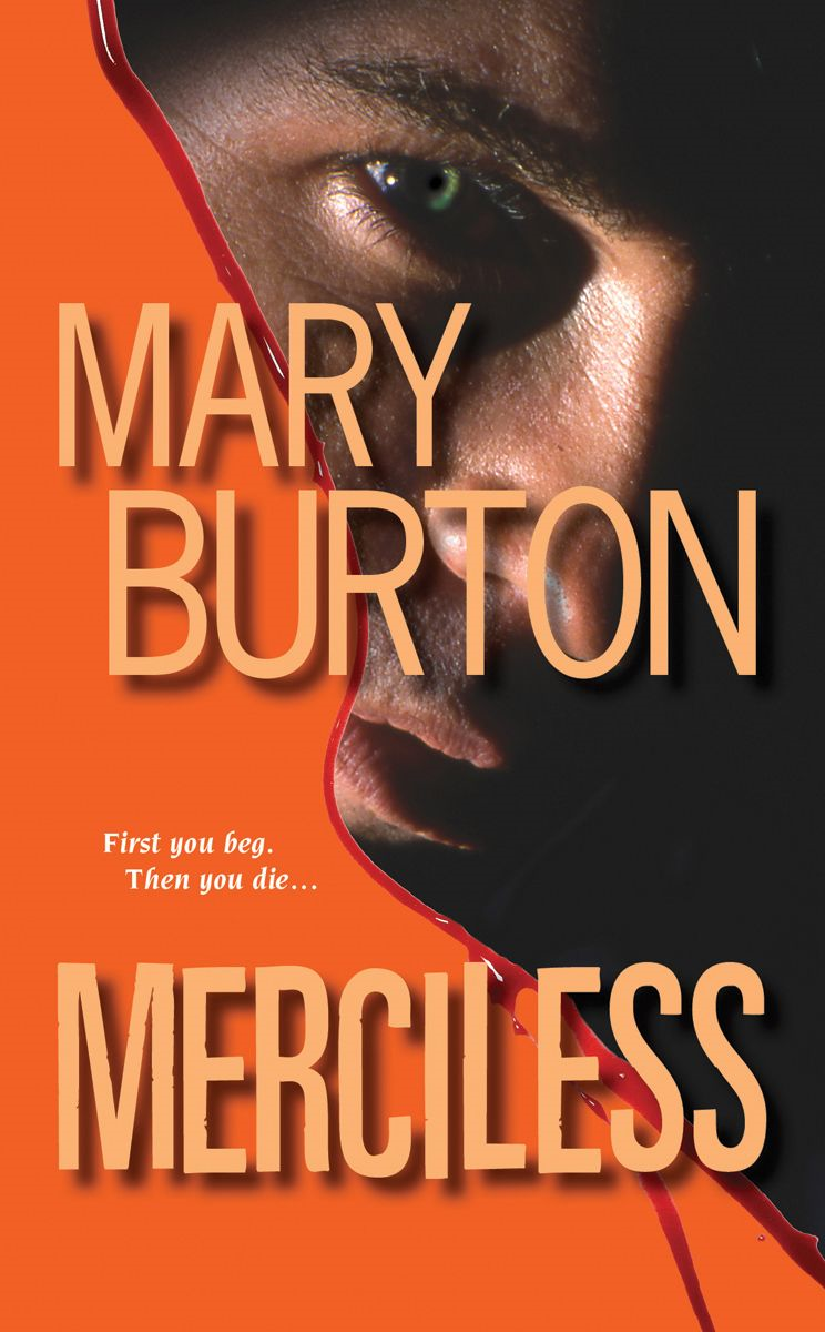Merciless By: Mary Burton