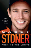 Casey Stoner: Pushing The Limits: