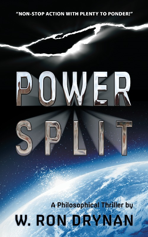 Power Split By: W. Ron Drynan