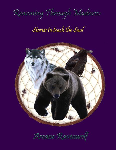 Reasoning Through Madness: Stories to teach the Soul