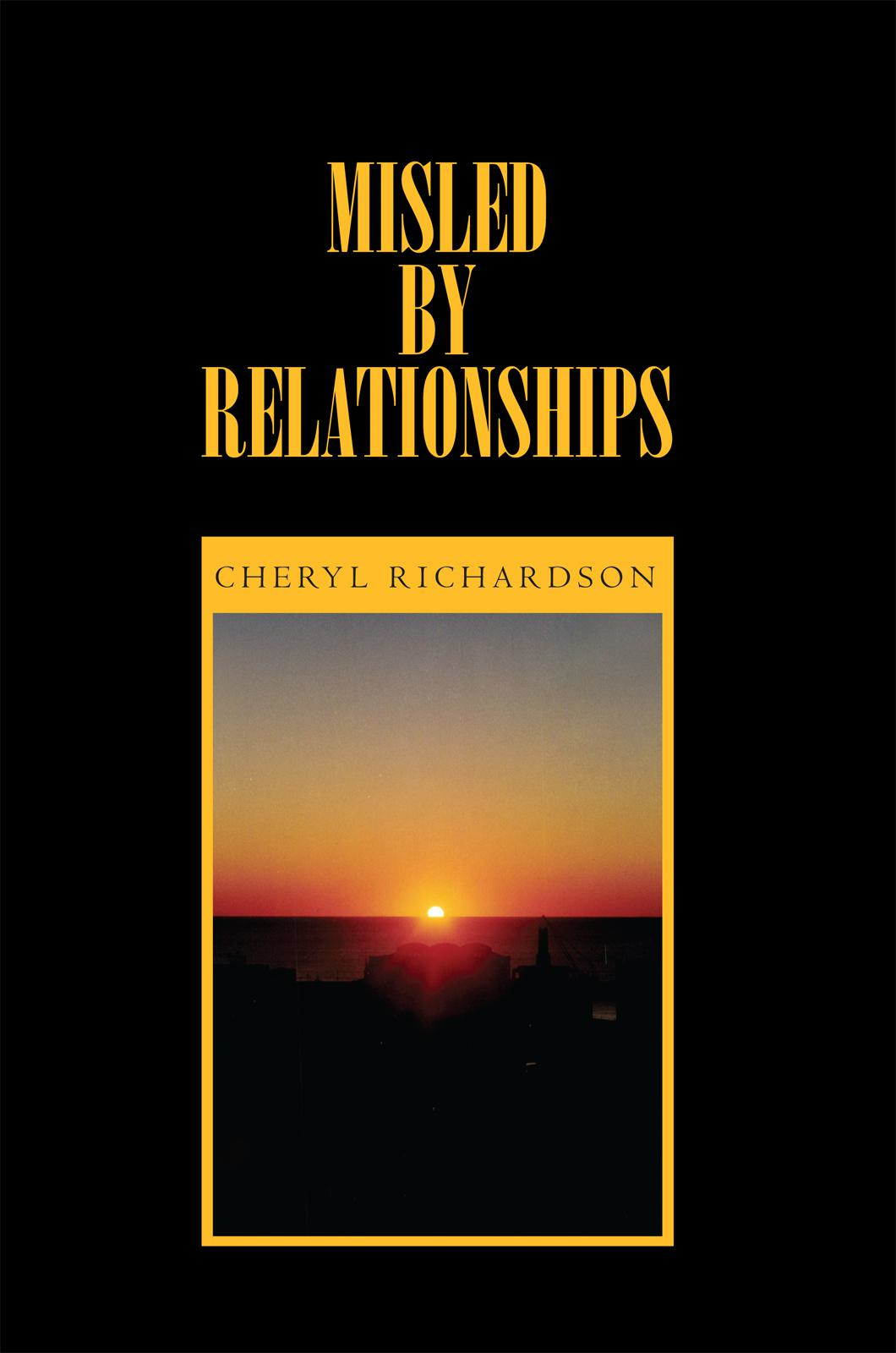 Misled By Relationships