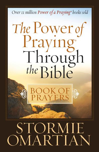 The Power of Praying® Through the Bible Book of Prayers