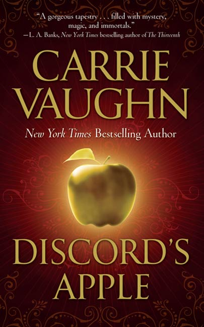 Discord's Apple By: Carrie Vaughn