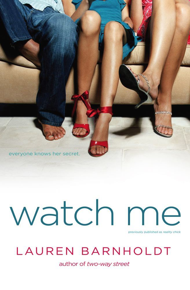 Watch Me By: Lauren Barnholdt