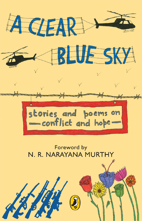 A Clear Blue Sky Stories and Poems on Conflict and Hope
