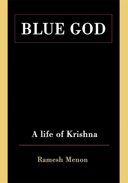 Blue God By: Ramesh Menon