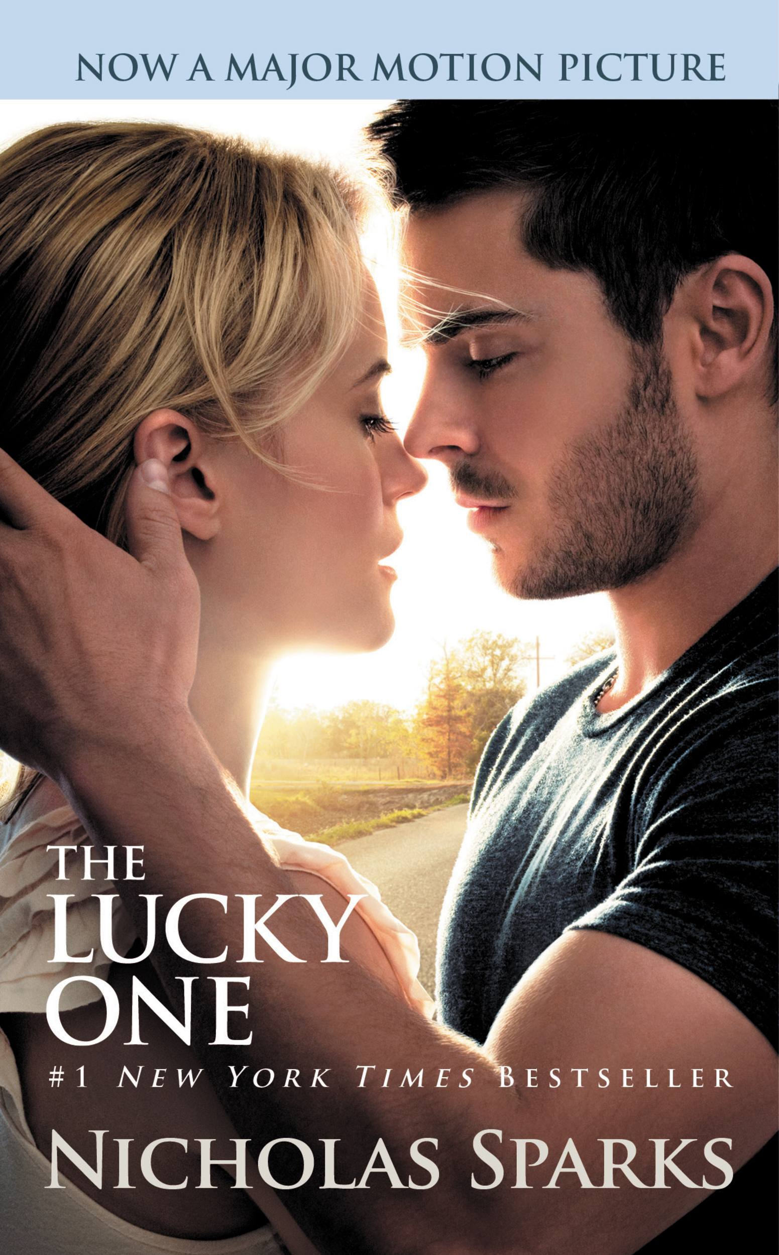 The Lucky One By: Nicholas Sparks