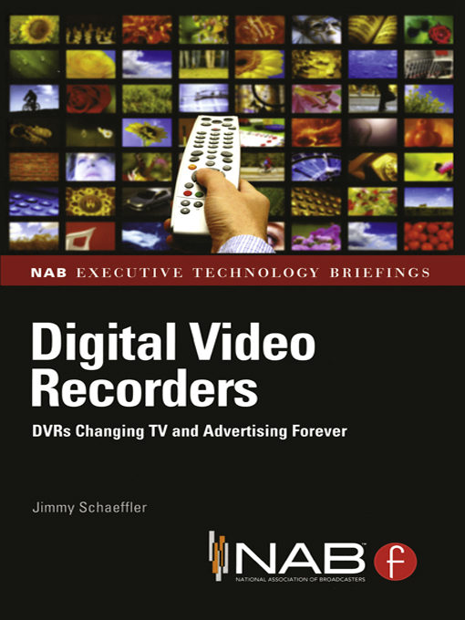 Digital Video Recorders DVRs Changing TV and Advertising Forever