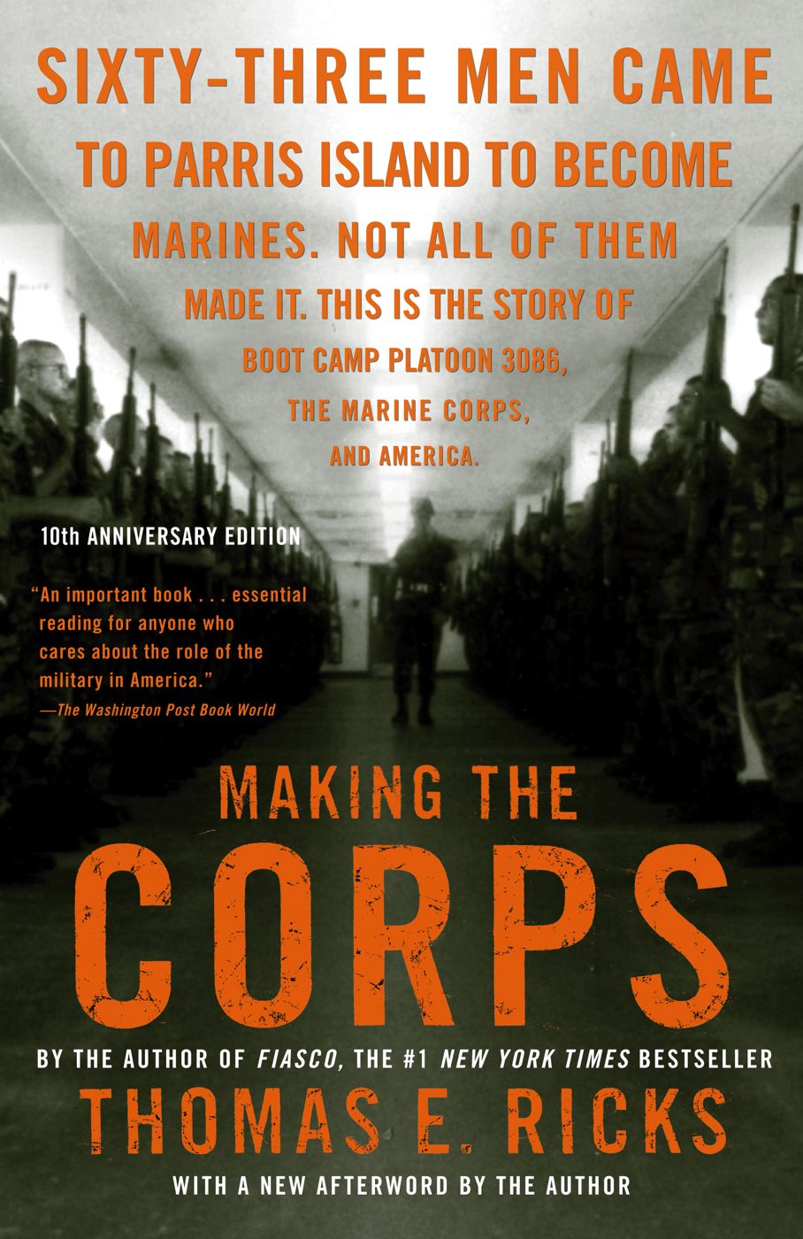 Making the Corps By: Thomas E. Ricks