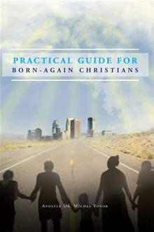 Practical Guide For Born-again Christians