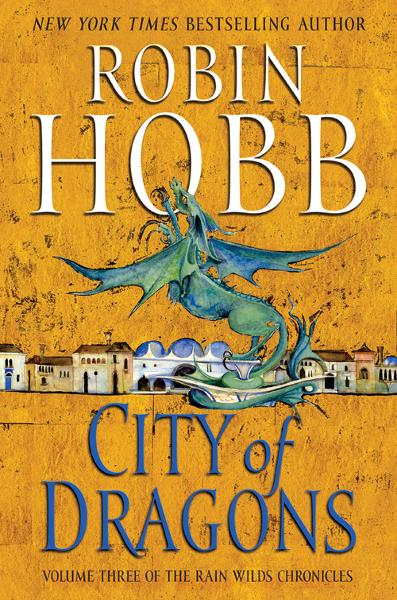 City of Dragons By: Robin Hobb