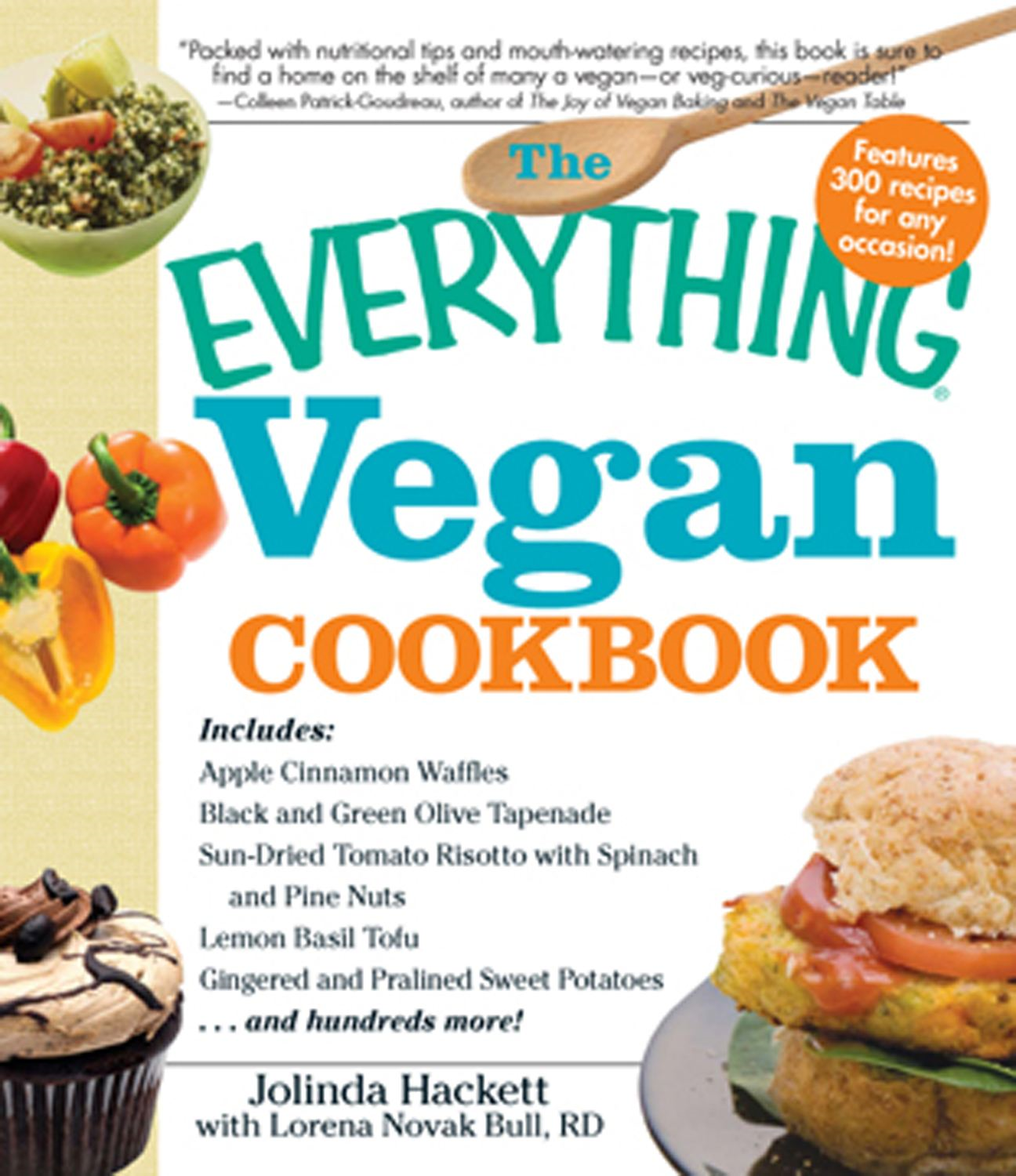 The Everything Vegan Cookbook By: Jolinda Hackett