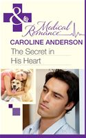 Picture Of - The Secret in His Heart (Mills & Boon Medical)