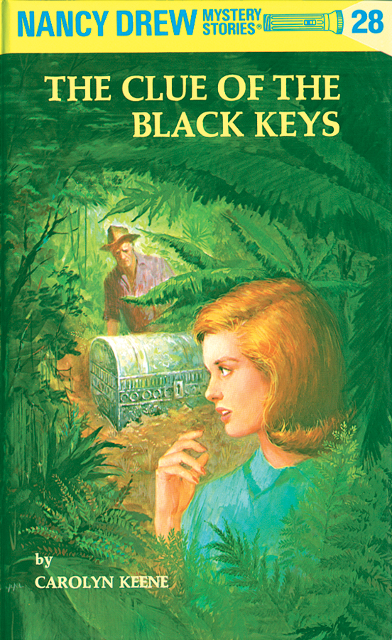 Nancy Drew 28: The Clue of the Black Keys: The Clue of the Black Keys By: Carolyn Keene