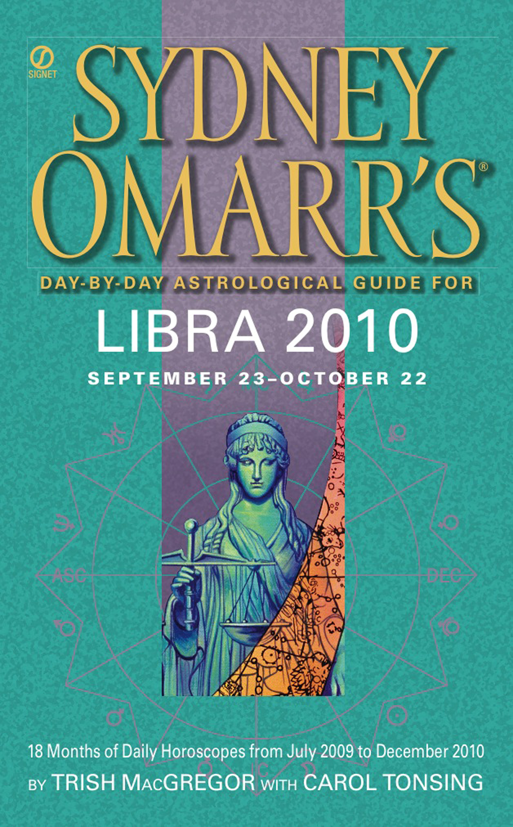 Sydney Omarr's Day-By-Day Astrological Guide for the Year 2010: Libra