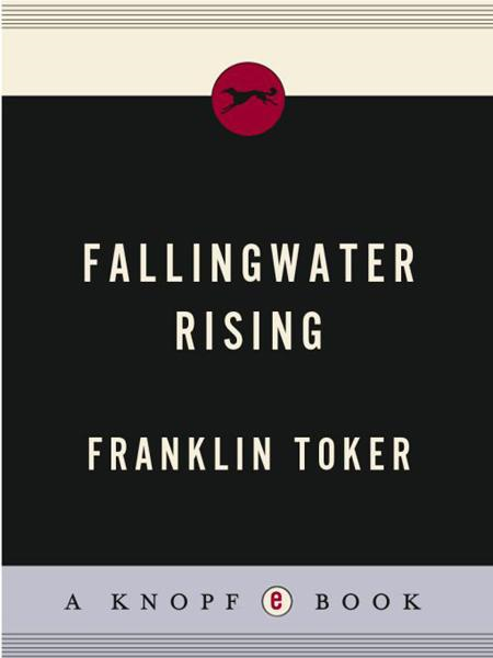 Fallingwater Rising By: Franklin Toker
