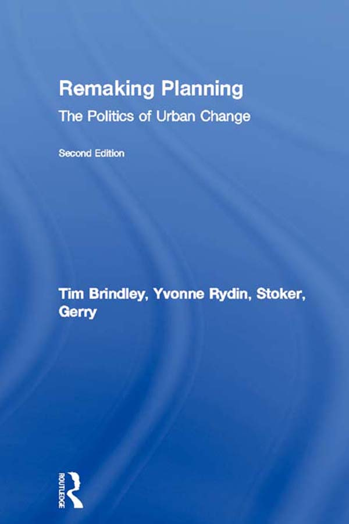 Remaking Planning The Politics of Urban Change