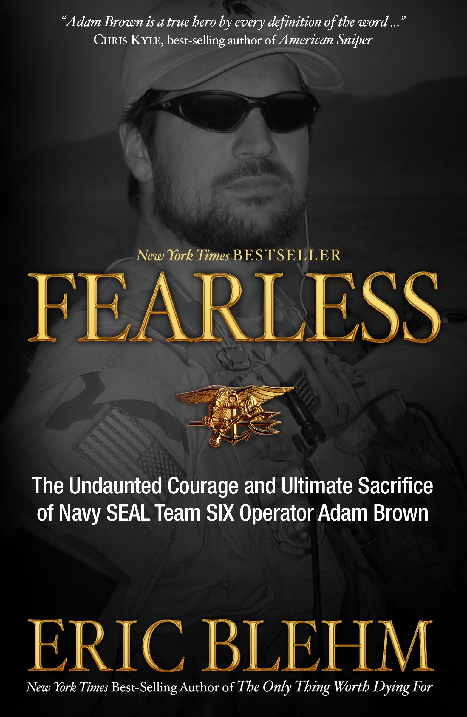 Fearless By: Eric Blehm