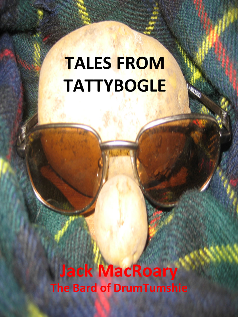 Tales from TattyBogle By: Jack MacRoary