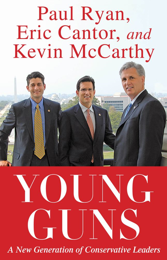 Young Guns By: Eric Cantor,Kevin McCarthy,Paul Ryan