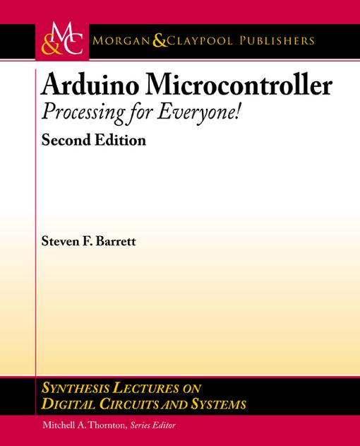 Arduino Microcontroller: Processing for Everyone! Second Edition