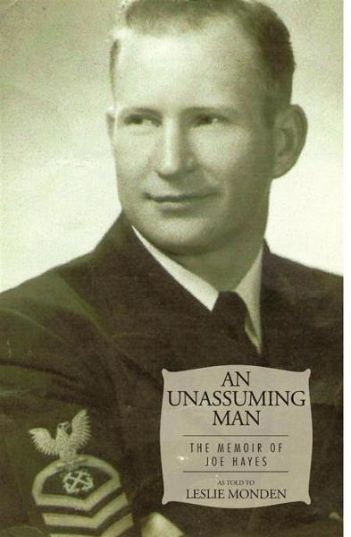 An Unassuming Man By: As Told To Leslie Monden