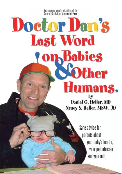Dr. Dan's Last Word on Babies and Other Humans
