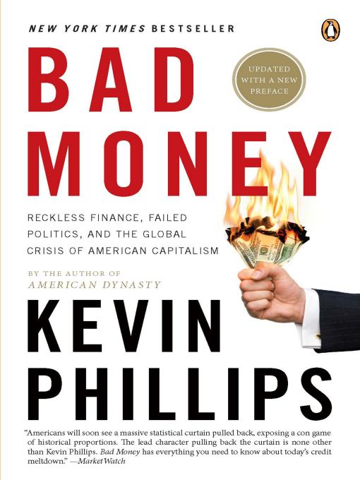 Bad Money By: Kevin Phillips