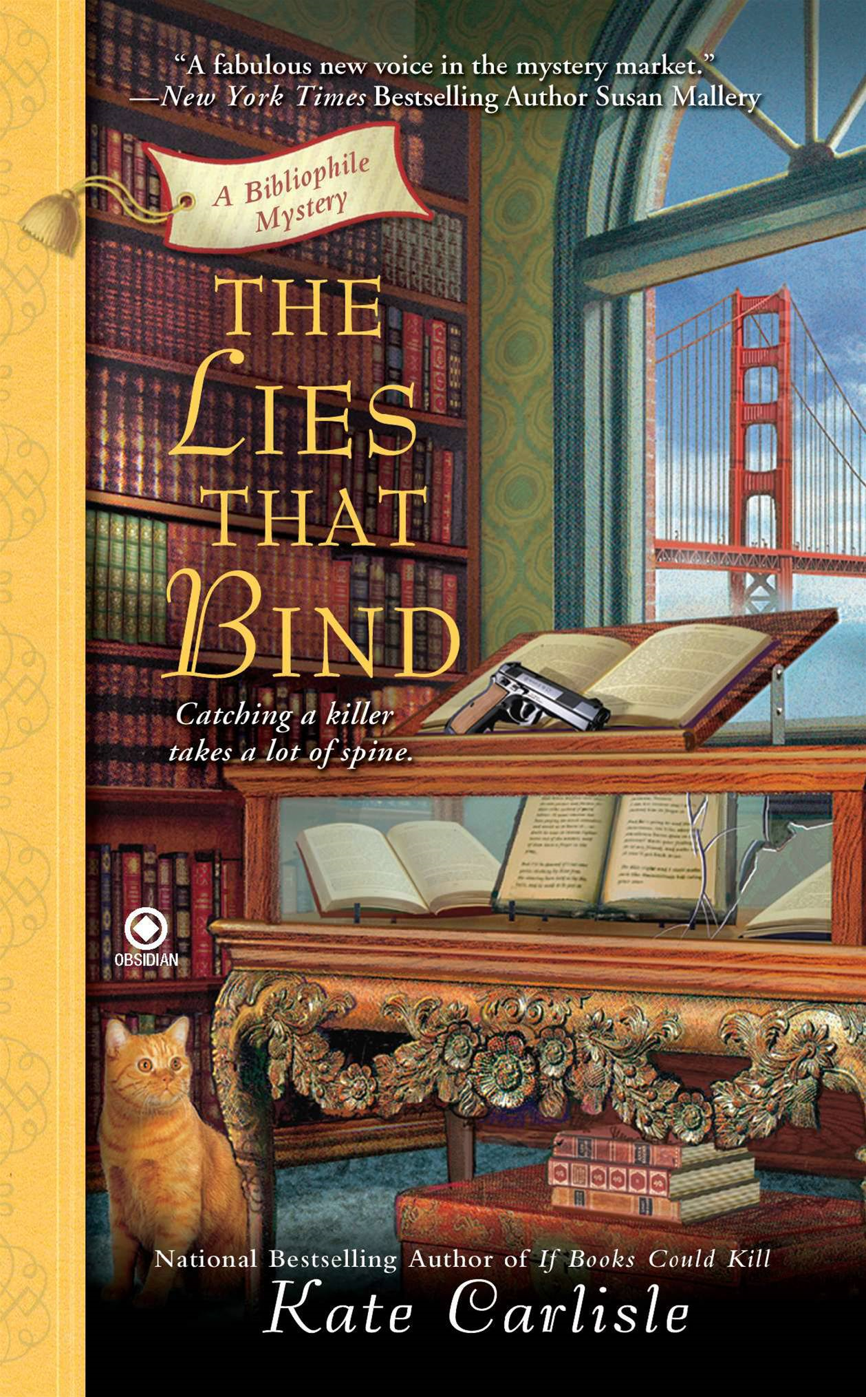 The Lies That Bind: A Bibliophile Mystery By: Kate Carlisle