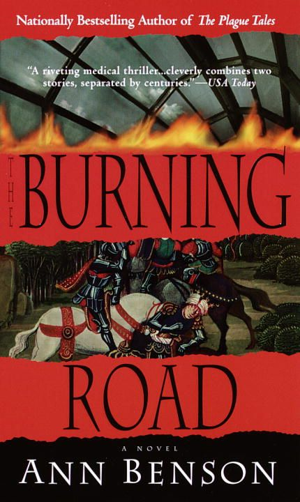 The Burning Road By: Ann Benson