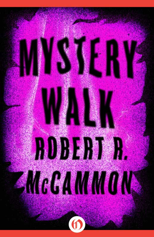 Mystery Walk By: Robert R. McCammon