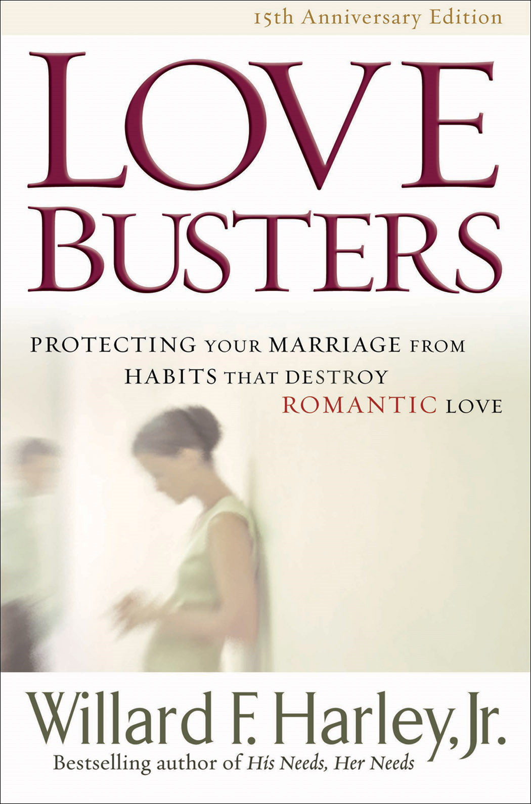 Love Busters By: Willard F. Jr. Harley
