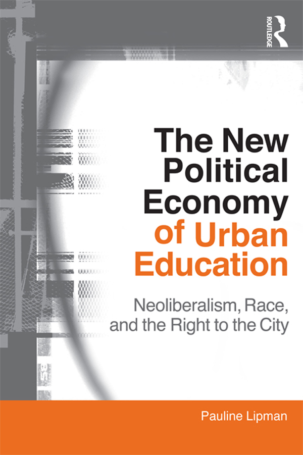 The New Political Economy of Urban Education