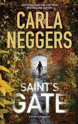 Saint's Gate By: Carla Neggers