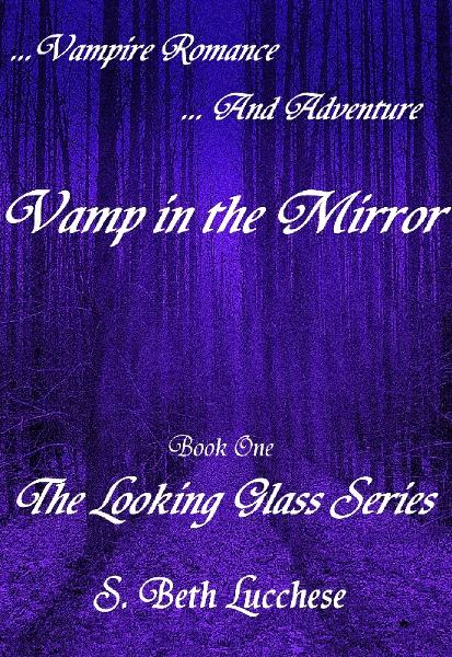 Vamp in the Mirror: Vampire Romance and Adventure